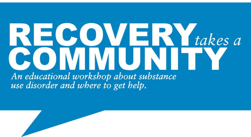 Recovery Takes a Community